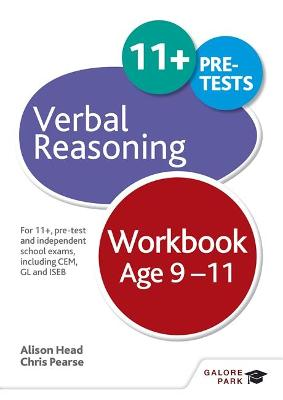 Verbal Reasoning Workbook Age 9-11: For 11+, pre-test and independent school exams including CEM, GL and ISEB