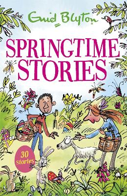 Springtime Stories: 30 classic tales