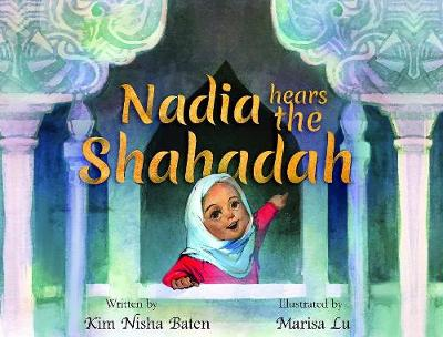 Nadia Hears the Shahada