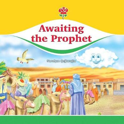 Awaiting the Prophet