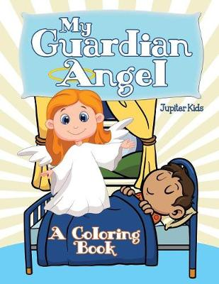My Guardian Angel (A Coloring Book)
