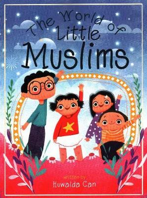 The World of Little Muslims