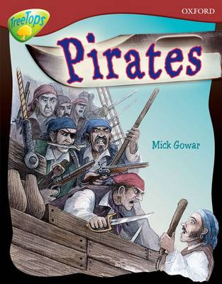 Oxford Reading Tree: Level 15: TreeTops Non-Fiction: Pirates