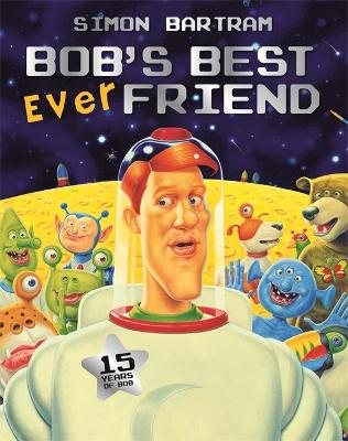 Bob's Best Ever Friend