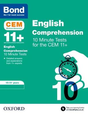 Bond 11+: CEM English Comprehension 10 Minute Tests: 10-11 Years