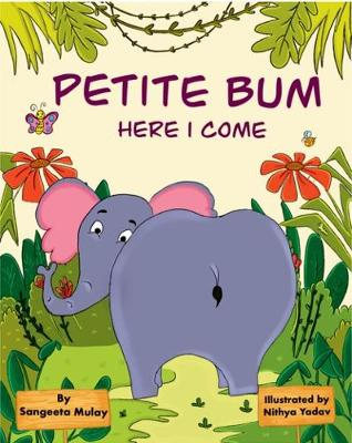 Petite Bum, here I come: A book about peer pressure and body acceptance
