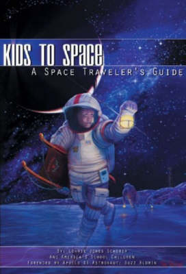 Kids to Space: A Space Traveler's Guide