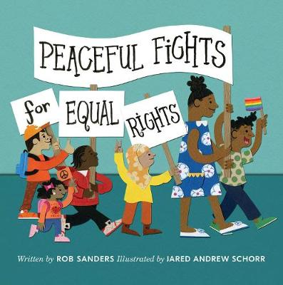 Peaceful Fights for Equal Rights