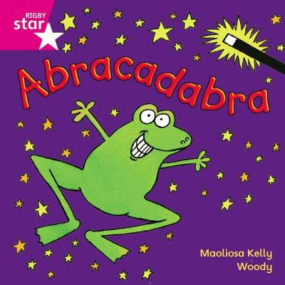 Rigby Star Independent Pink Reader 5: Abracadabra