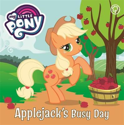 My Little Pony: Applejack's Busy Day: Board Book
