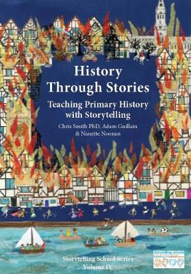 History Through Stories: Teaching Primary History with Storytelling