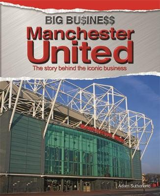 Big Business: Manchester United