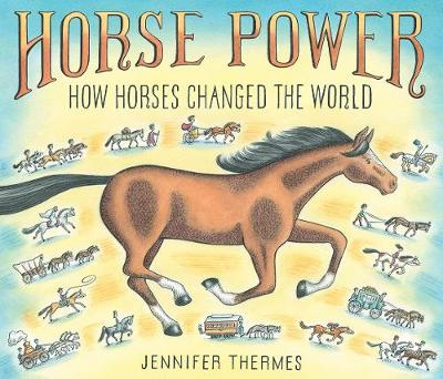 Horse Power: How Horses Changed the World