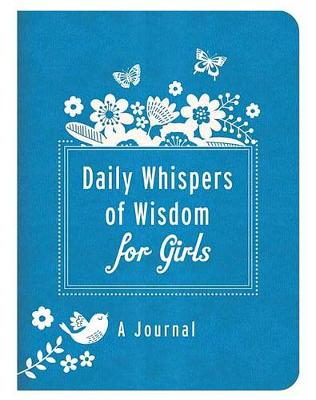 Daily Whispers of Wisdom for Girls Journal