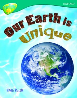 Oxford Reading Tree: Level 16: TreeTops Non-Fiction: Our Earth is Unique