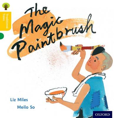 Oxford Reading Tree Traditional Tales: Level 5: The Magic Paintbrush