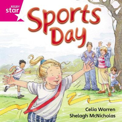 Rigby Star Independent Pink Reader 9: Sports Day