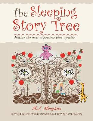 The Sleeping Story Tree: Making the Most of Precious Time Together
