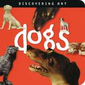 Discovering Art: Dogs
