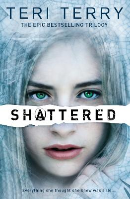 SLATED Trilogy: Shattered: Book 3
