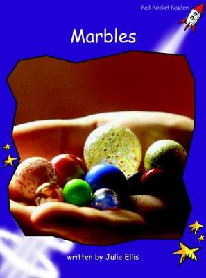 Red Rocket Readers: Fluency Level 3 Non-Fiction Set A: Marbles