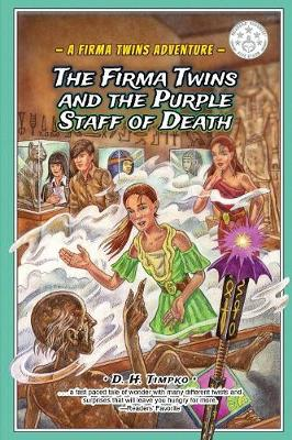 The Firma Twins and the Purple Staff of Death