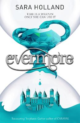 Everless: Evermore: Book 2