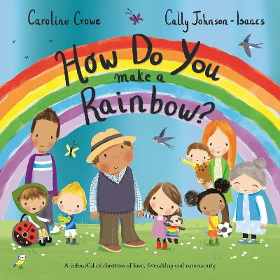 How Do You Make a Rainbow?