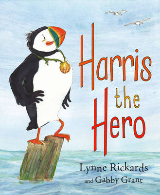 Harris the Hero: A Puffin's Adventure