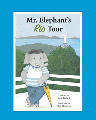 Mr. Elephant's Rio Tour
