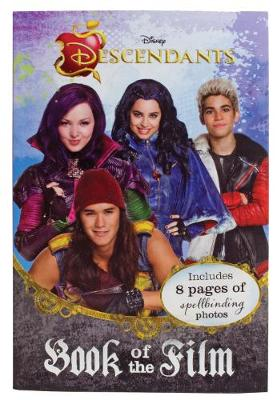 Disney Descendants Book of the Film: Includes 8 pages of spellbinding photos