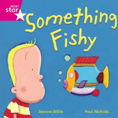 Rigby Star Independent Pink Reader 14 Something Fishy