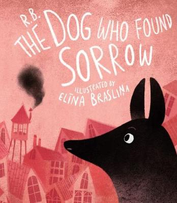 The Dog Who Found Sorrow
