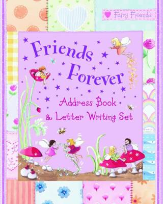 Friends Forever: Address Book and Letter Writing Set
