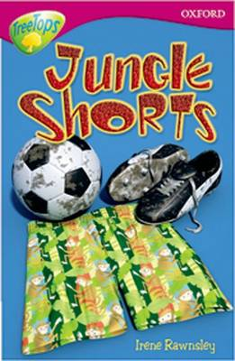Oxford Reading Tree: Level 10: Treetops Stories: Jungle Shorts