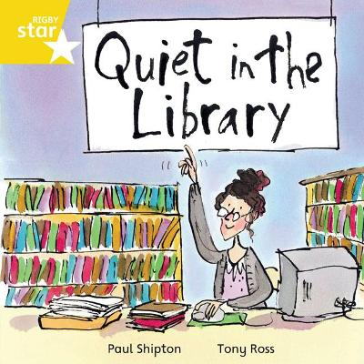 Rigby Star Independent Yellow Reader 16 Quiet in the Library