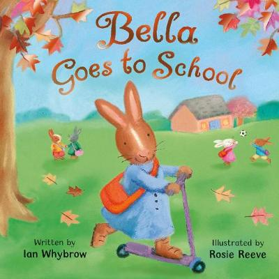 Bella Goes to School