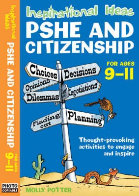 Inspirational Ideas: PSHE and Citizenship 9-11