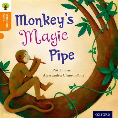 Oxford Reading Tree Traditional Tales: Level 6: Monkey's Magic Pipe