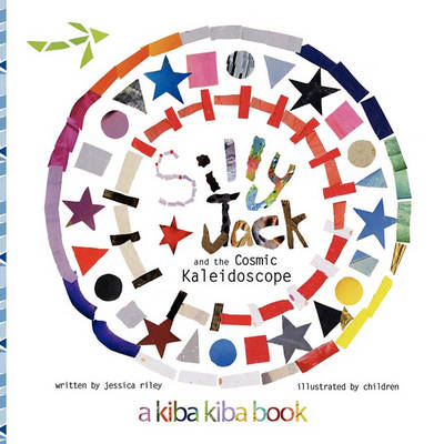 Silly Jack and the Cosmic Kaleidoscope