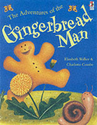 The Adventures Of The Gingerbread Man