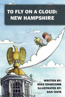 To Fly on a Cloud: New Hampshire