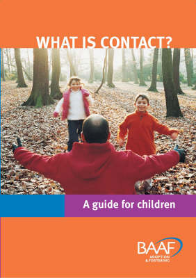 What is Contact?: A Guide for Children
