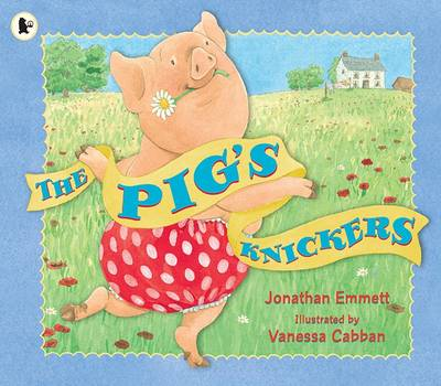 Pig's Knickers, The