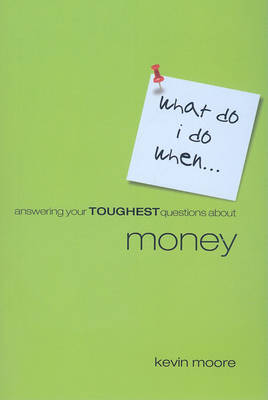 Answering Your Toughest Questions about Money