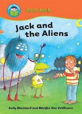 Start Reading: Just Jack: Jack and the Aliens
