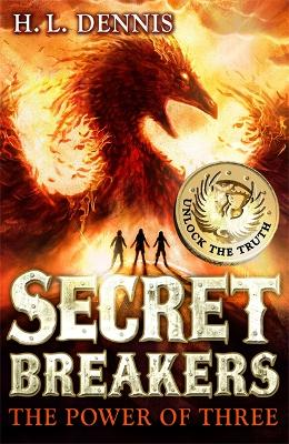 Secret Breakers: The Power of Three: Book 1