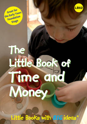 The Little Book of Time and Money: Little Books with Big Ideas
