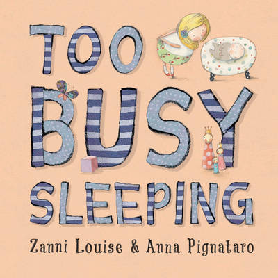 Too Busy Sleeping: Little Hare Books