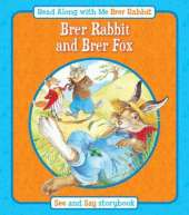 Brer Rabbit and Brer Fox